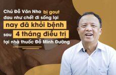 Hành trình điều trị bệnh gout sau 4 tháng của chú Đỗ Văn Nho