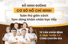 Đỗ Minh Đường cơ sở TP Hồ Chí Minh tạm dừng khám trực tiếp, đẩy mạnh khám, tư vấn online