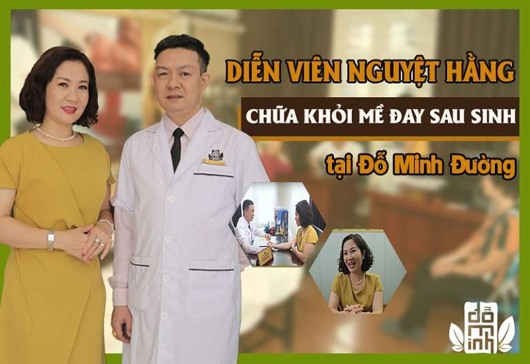 Diễn viên Nguyệt Hằng điều trị thành công mề đay sau sinh tại nhà thuốc Đỗ Minh Đường